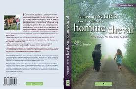 Mon avis sur le livre Nouveaux secrets sur la relation homme/cheval
